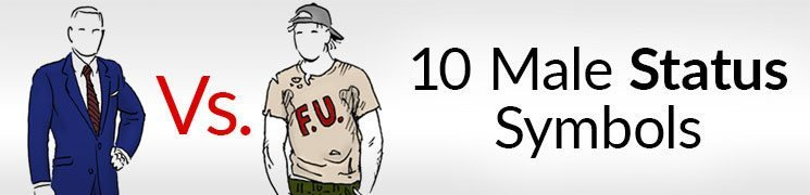 10 Male Status Symbols | How To Signal Power & Authority Through Clothing (and WHY)