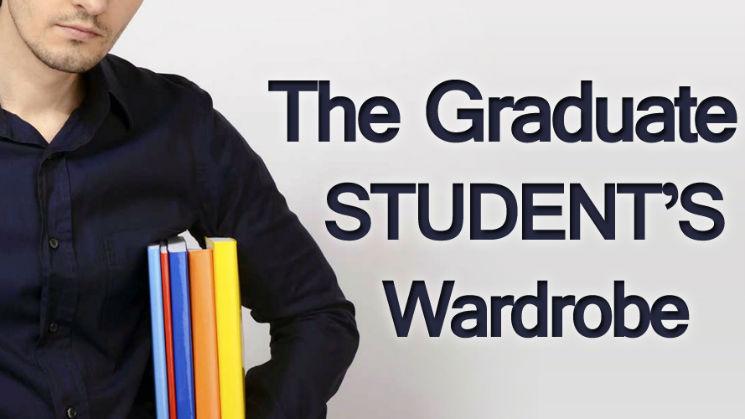 The Graduate Student's Wardrobe