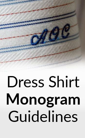 Monogram rules embroidered initials on men 39 s dress shirts for Initials on dress shirts