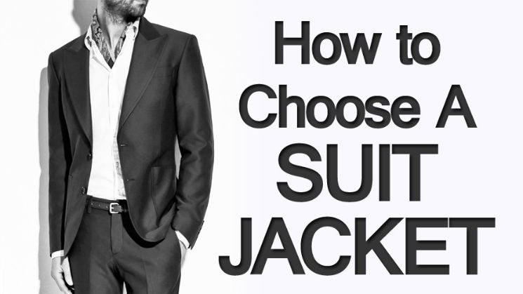 How to Choose Suit Jacket?