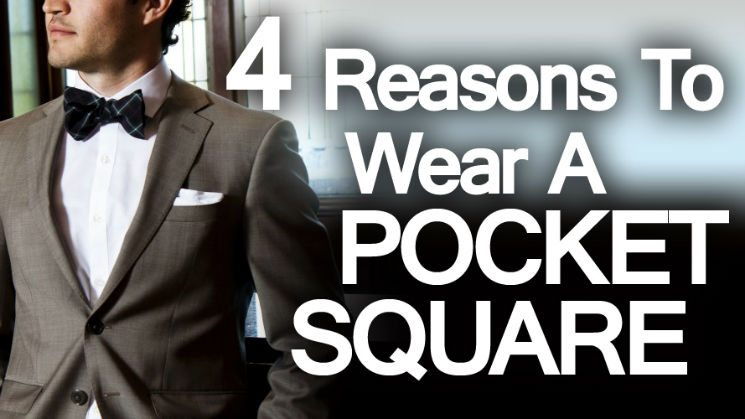 Reasons to wear a pocket square