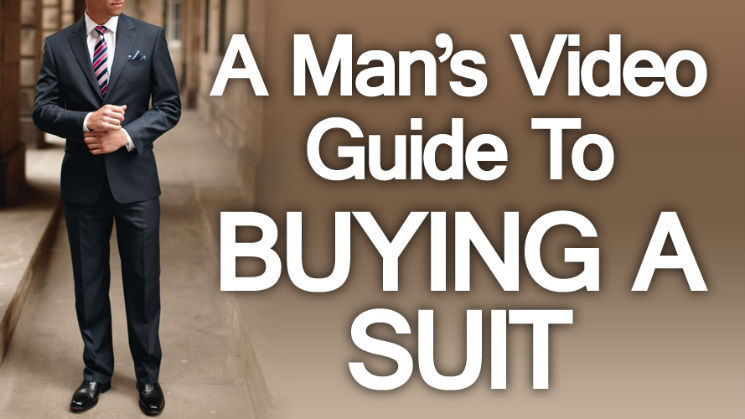 A Man's Video Guide to Buying a Suit