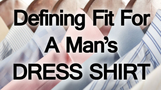 Defining-Fit-for-a-Mans-Dress-Shirt