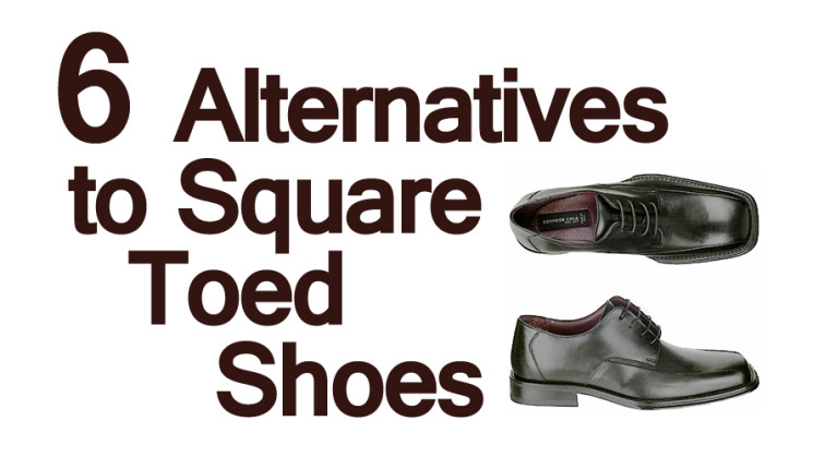 Stop Wearing Pilgrim Shoes | 6 Alternatives to Square Toed Shoes