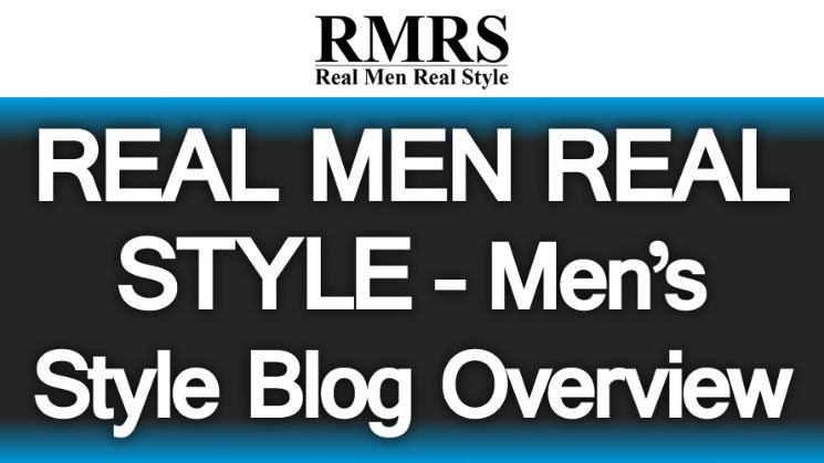 real men real style � men�s style blog overview