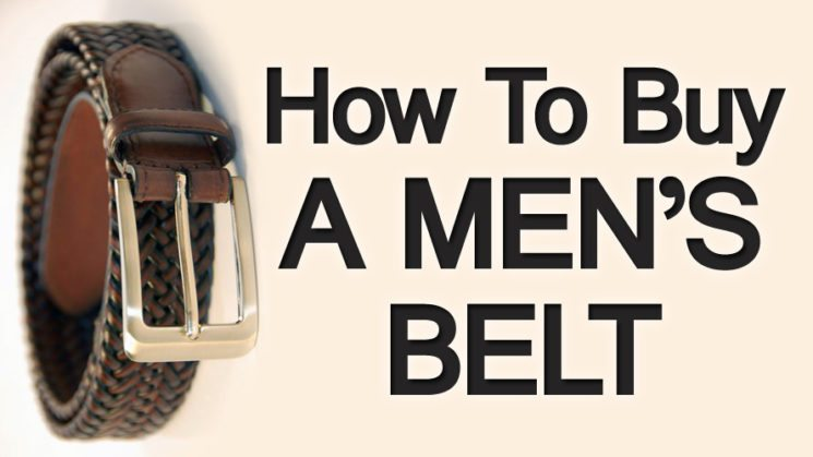 A Man's Belt Guide | How to Buy a Men's Belt
