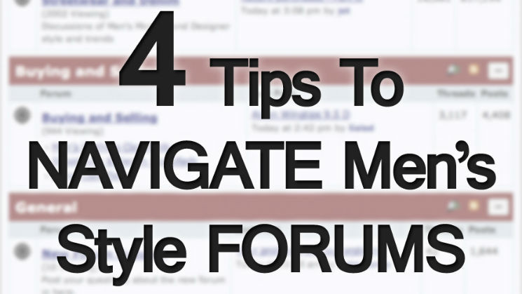 4-Tips-to-Successfully-Navigate-Mens-Style-Forums