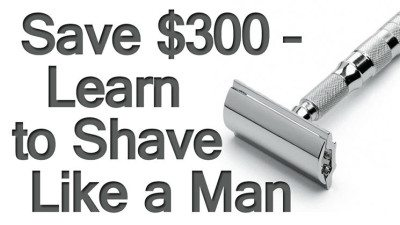 Save-300-Learn-to-Shave-Like-a-Man