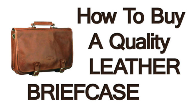 How-To-Buy-A-Quality-Leather-Briefcase