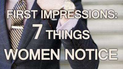 First-Impressions-7-Things-Women-Notice