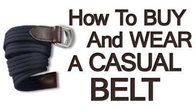 How-To-Buy-And-Wear-A-Casual-Belt
