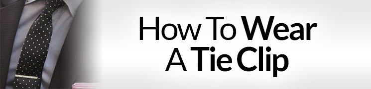How to wear a tie clip and where to buy one ccuart Images