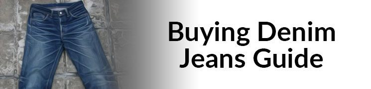 $200 For A Pair Of Jeans | Buying Denim Jeans Guide