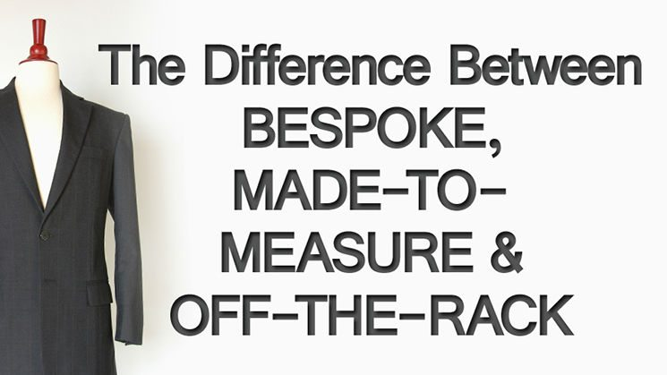 Whats-The-Difference-Between-Bespoke-Made-To-Measure--Off-The-Rack