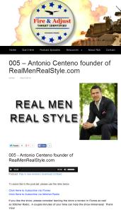 005 – Antonio Centeno founder of RealMenRealStyle.com — Fire And Adjust