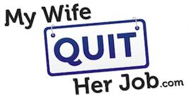 My-Wife-Quit-Her-Job