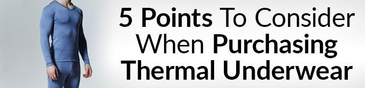 5 Points To Consider When Purchasing Thermals | A Man's Guide To Thermal Underwear Video