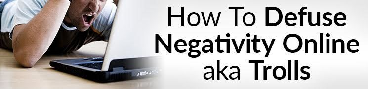 10 Tips To Handle Haters Defuse Negativity Online aka Trolls Video
