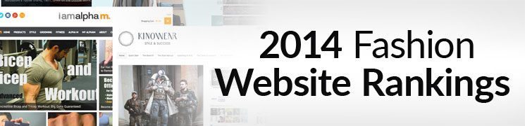 Top Ten Men's Style Blogs | 2014 Fashion Website Rankings | 417 Websites Ranked