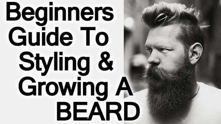 Beginners-Guide-To-Styling-&-Growing-A-Beard
