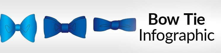 Ultimate Guide To The Bow-Tie | Bow Tie Infographic | How To Tie A Bowtie