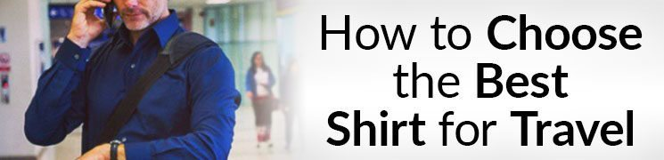 How to Choose the Best Shirt for Travel Video