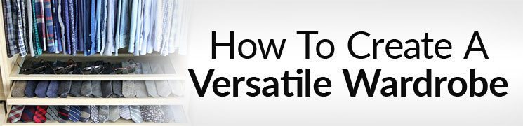 How to Create a Versatile Outfit | Rugged Functional and Stylish