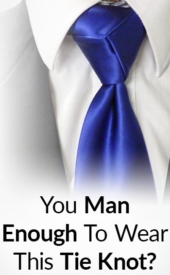 Are you man enough to wear this necktie knot how to tie a tie are you man enough to wear this necktie knot how to tie a tie the trinity knot ccuart Image collections