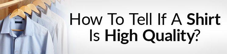 Buying High Quality Dress Shirt