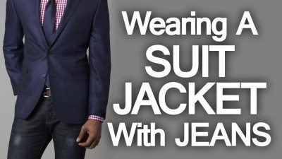 5 Rules on Wearing A Suit Jacket with Jeans   Pairing Denim And ...