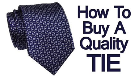 5c0936eafd78 7 Tips To Buying A Tie | How To Buy A Quality Necktie | Details To Look For  When Purchasing A Necktie