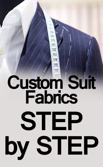 Custom Suit Fabrics STEP by STEP tall