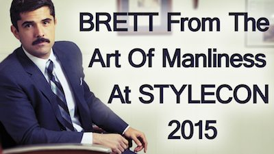 3 reasons why the art of manliness is worth a visit stylecon