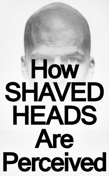 What Does A Man S Bald Head Signal Do Men With Shaved