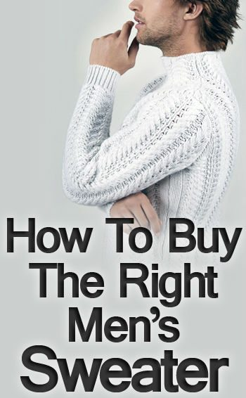 How to Buy the Right Men's Sweater