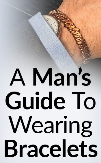 A man s guide to wearing a bracelet us237 for Best mens jewelry sites