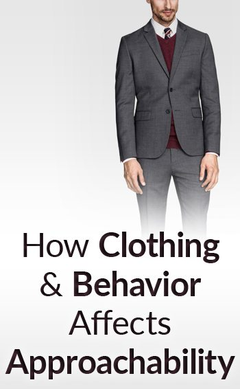 How-Clothing-and-Behavior-Affects-Approachability