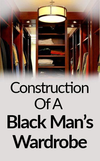 Construction Of A Black Man's Wardrobe tall