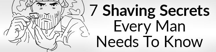 7 Shaving Secrets Every Man Needs To Know | Best Shave Of Your Life Video