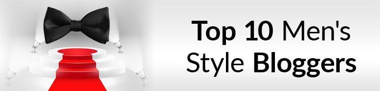 Top Ten Men's Style Blogs   2016 Edition   Best Male Fashion Websites   423 Men's Style Bloggers Ranked