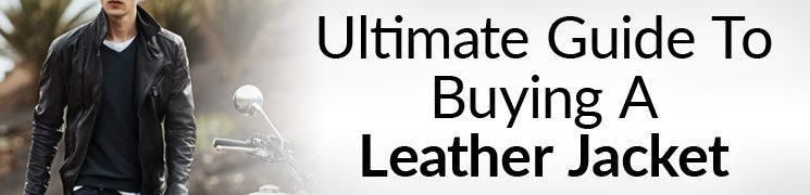 How To Instantly Look Like A Badass | Ultimate Guide To Buying A Leather Jacket | Different Styles, Fabric & Care For Men's Leather Jackets