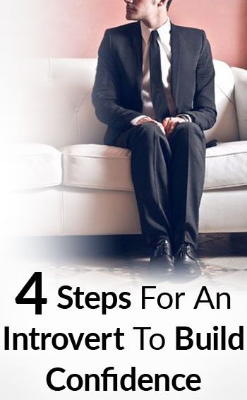 4-Steps-For-An-Introvert-To-Build-Confidence-tall
