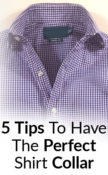 Perfect Shirt Collar Look 5 Tips To Get A Million Dollar Collar Image Wear Dress Shirts Without A Tie Collars Look Great