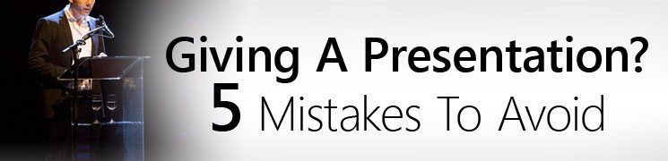 5 Public Speaking Mistakes To Avoid | Tips On Giving An Effective Presentation | Don't Ruin Your Speech