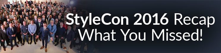 StyleCon 2016 Recap | What You Missed & 3 Reasons To Attend Style Con 2017