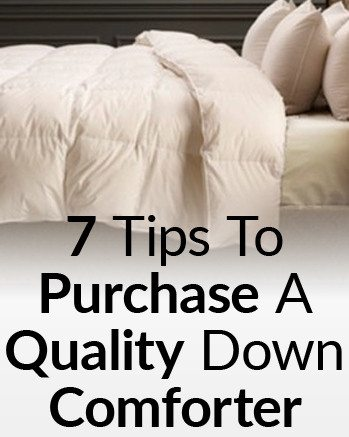 7 Tips For Buying A Quality Down Comforter Purchasing A Quilt