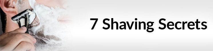 7 Shaving Secrets Every Man Needs To Know | Actionable Advice To Smooth Shave | Grooming Tips For Perfect Shave