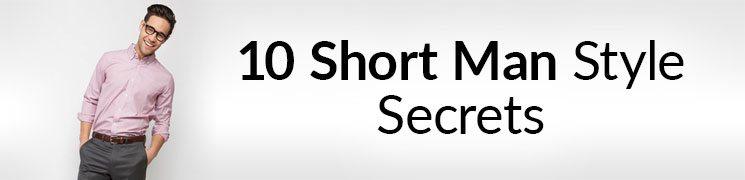 3dc510ef8b4 10 Short Man Style Secrets