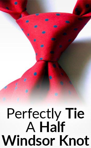how to wear a tie half windsor