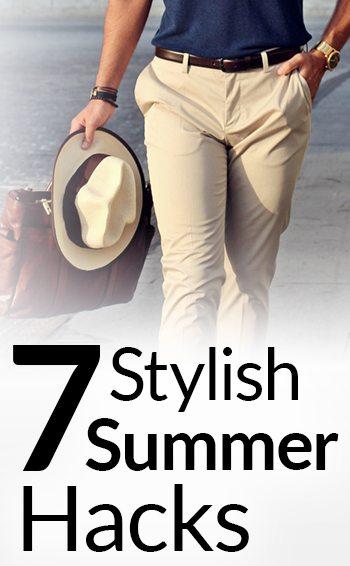 7 Summer Style Secrets Hot Weather Fashion Hacks Dress Sharp In Heat Tips